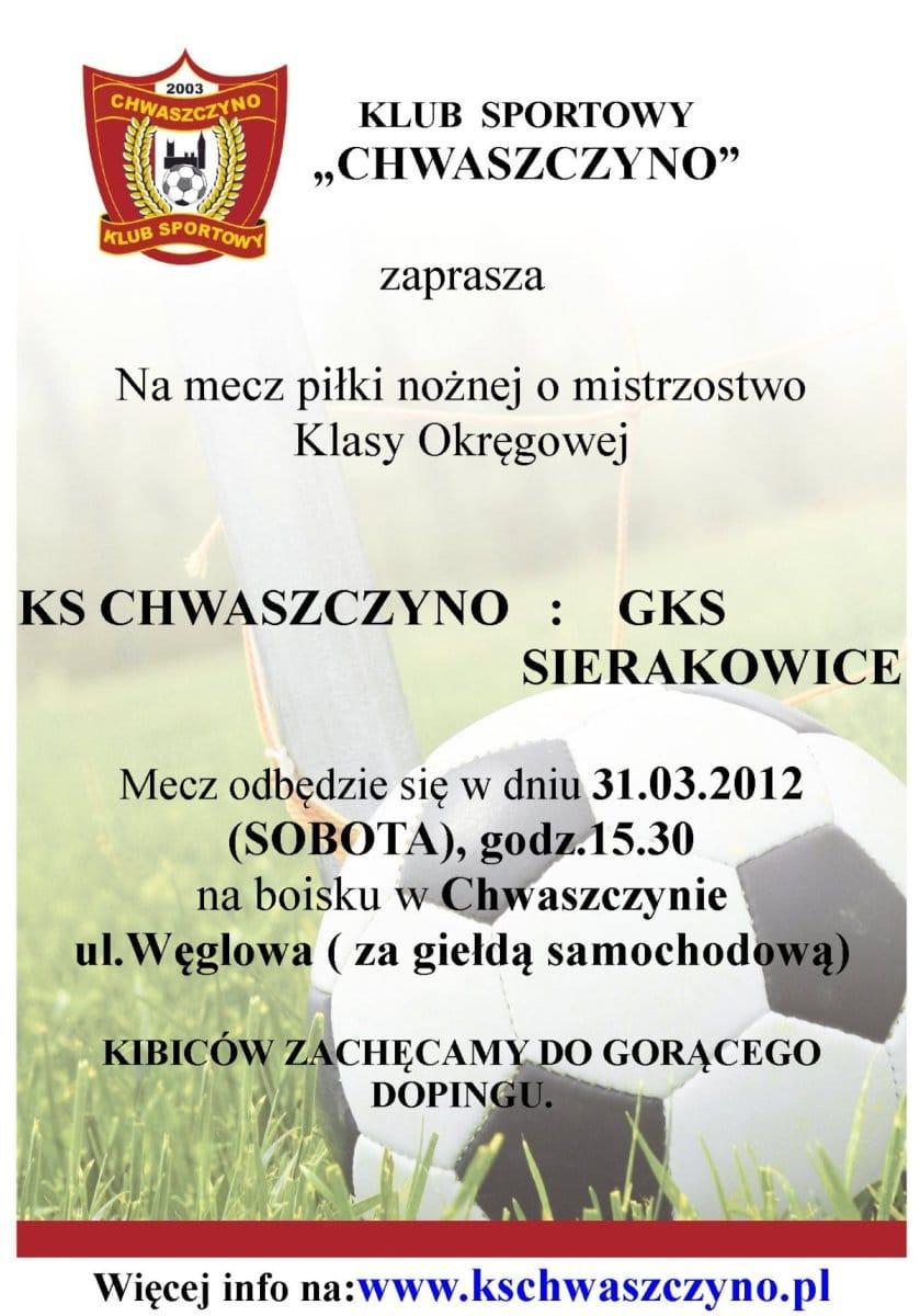 plakat-mecz-z-KS-CHWASZCZYNO-GKS-SIERAKOWICE-31-03-2012