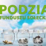 Informacja o Zebraniu Wiejskim oraz propozycja podziału środków z Funduszu Sołeckiego 2021