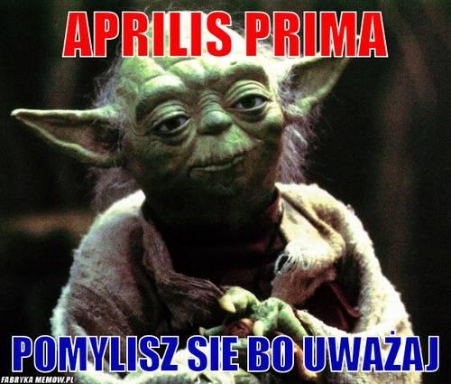 yoda prima aprilis