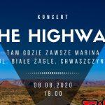 """Koncert The Highway – 8 sierpnia na godzinę 18 w """"Tam gdzie zawsze Marina"""""""